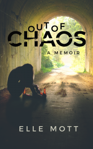 Out of Chaos by Elle Mott